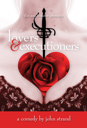 "John Strand's ""Lovers and Executioners"" is ASU Theatre's final production of the 2008-09 season."