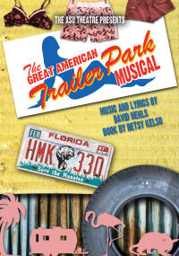 """The Great American Trailer Park Musical"" opens Friday, April 18, at Fowler Center."